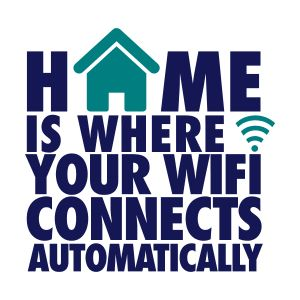 sandgrau home is where your wifi connects automatically sonstige